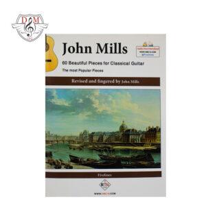 کتاب ۶۰ قطعه زیبا برای گیتار کلاسیک جان میلز